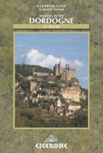 Walking in the Dordogne : Over 30 walks in southwest France - Janette Norton