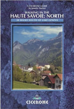 Walking in the Haute Savoie : North: Book 1: South of Lake Geneva (Saleve, Valle Verte Chablais) - Janette Norton