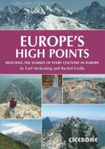 Europe's High Points : Getting to the top in 50 countries - Rachel Crolla