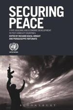 Securing Peace : State-Building and Economic Development in Post-Conflict Countries - Dr. Pier-Giuseppe Fortunato