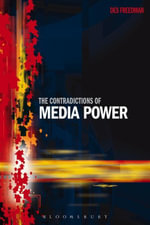 The Contradictions of Media Power - Des Freedman