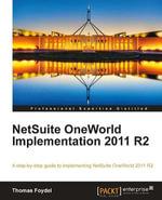 NetSuite OneWorld Implementation 2011 R2 - Foydel Thomas
