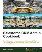 Salesforce CRM Admin Cookbook : a Problem-solution Approach - R. Saraswathi