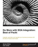 Do more with SOA Integration : Best of Packt - Poduval Arun