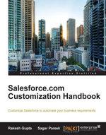 Salesforce.com Customization Handbook - Gupta  Rakesh
