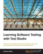 Learning Software Testing with Test Studio - Rawane Madi