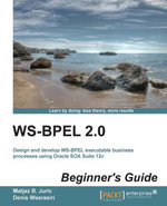 Ws-Bpel 2.0 Beginner's Guide - Juric   Matjaz B.