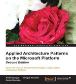 Applied Architecture Patterns on the Microsoft Platform Second Edition - Dovgal Andre