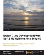 Expert Cube Development with SQL Server Analysis Services 2012 Multidimensional Models - Alberto Ferrari