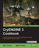 Cryengine 3 Cookbook - Dan Tracy
