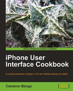 iPhone User Interface Cookbook - Cameron Banga