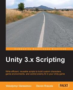 Unity 3.X Scripting - Volodymyr Gerasimov