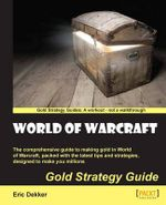World of Warcraft Gold Strategy Guide : Immigrant Adolescents' Journey to Belonging in New... - Eric Dekker