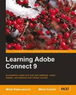 Learning Adobe Connect 9 - Pavel Yosifovich
