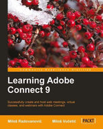 Learning Adobe Connect 9 - Vucetic Milos