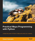 Practical Maya Programming with Python - Galanakis Robert