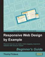 Responsive Web Design by Example Beginner's Guide - Thoriq Firdaus