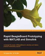 Rapid Beagleboard Prototyping with Matlab and Simulink - Fei Qin