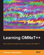 Learning OMNeT++ - Thomas Chamberlain