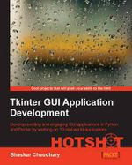 Tkinter GUI Application Development Hotshot - Bhaskar Chaudhary
