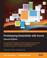 Axure RP7 Prototyping Essentials - Ezra Schwartz