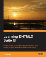 Learning DHTMLX Suite UI - Eli Geske