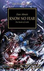 Horus Heresy : Know No Fear - Dan Abnett