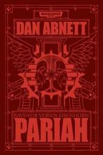 Pariah : Ravenor Vs Eisenhorn - Dan Abnett