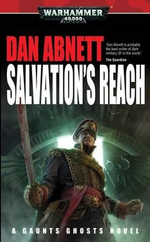 Salvation's Reach - Dan Abnett
