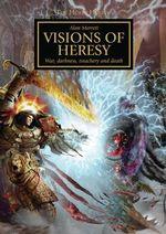 Visions of Heresy : The Horus Heresy Series - Alan Merrett