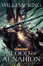 Blood of Aenarion - William King