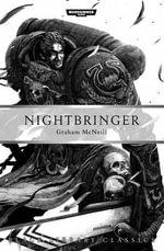 Nightbringer : Black Library Classics : Book 2 - Graham McNeill