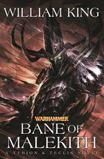Bane of Malekith : Tyrion & Teclis Series : Book 3 - William King