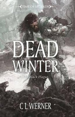 Dead Winter : Time of Legends Series - Clint Werner