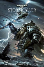 Stormcaller : Space Wolves Series : Book 2 - Chris Wraight