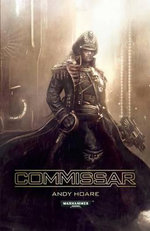 Commissar : Imperial Guard - Andy Hoare