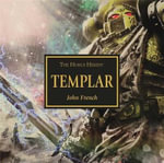 Templar : Horus Heresy - John French