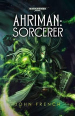 Ahriman : Sorcerer - John French