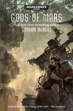 Gods of Mars - Graham McNeill