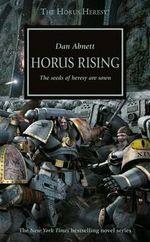 Horus Rising : Horus Heresy - Dan Abnett