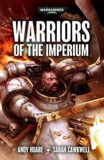 Warriors of the Imperium - Andy Hoare