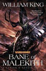 Bane of Malekith - William King
