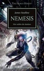Nemesis : Horus Heresy - James Swallow