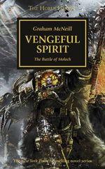 Horus Heresy : Vengeful Spirit - Graham McNeill