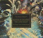 Master of the First / The Long Night : Horus Heresy - Gav Thorpe