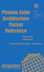 Passive Solar Architecture Pocket Reference : Energy Pocket Reference Series - International Solar Energy Society (I.S.E.S.)