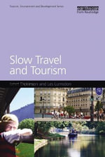 Slow Travel and Tourism - Les Lumsdon