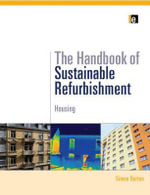 Handbook of Sustainable Refurbishment : Housing - Simon Burton