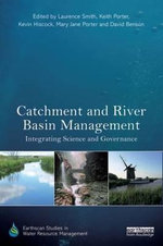 Catchment and River Basin Management : Integrating Science and Governance