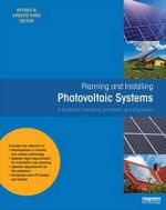 Planning and Installing Photovoltaic Systems : A Guide for Installers, Architects and Engineers - Deutsche Gesellschaft fur Sonnenenergie